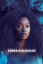 Brown Girl Begins