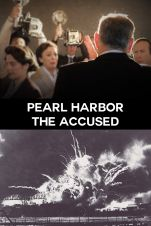 Pearl Harbor: The Accused