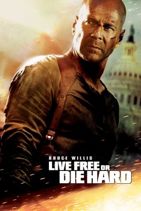 Die Hard 4 (Live Free or Die Hard)