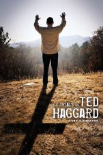 The Trials Of Ted Haggard