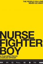 Nurse. Fighter. Boy.